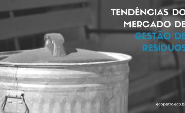 TENDÊNCIAS-DO-MERCADO-DE-GESTÃO-DE-RESÍDUOS