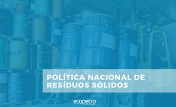 POLÍTICA-NACIONAL-DE-RESÍDUOS-SÓLIDOS